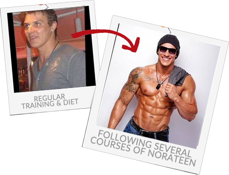 Several courses of Norateen and now he's a fitness model!