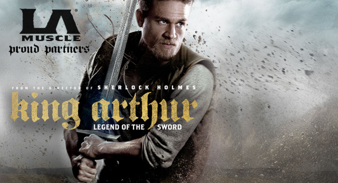 LA Muscle: Proud Partners with New Movie King Arthur, Legend of the Sword