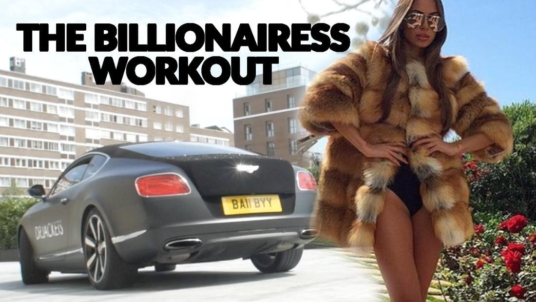 The Billionaiaress Workout