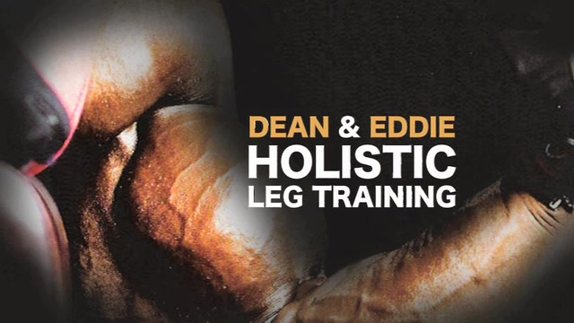 Dean & Eddie - Holistic Leg Training