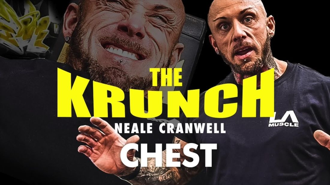 The Krunch: Mr Universe Neale Cranwell Shows you how to get a BIG CHEST!