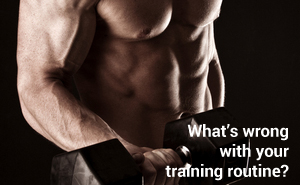 Find out why your training routine is not working for you